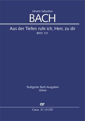 JS Bach: Aus der Tiefen rufe ich, Herr, zu dir BWV 131