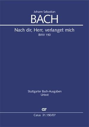 JS Bach: Nach dir, Herr, verlanget mich BWV 150