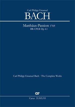 Bach, CPE: Matthäus-Passion 1769 Dp 4.1