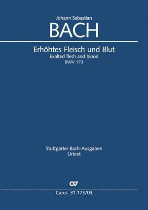 Bach: Erhöhtes Fleisch und Blut
