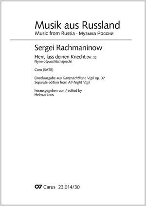 Rachmaninov: Herr, lass deinen Knecht
