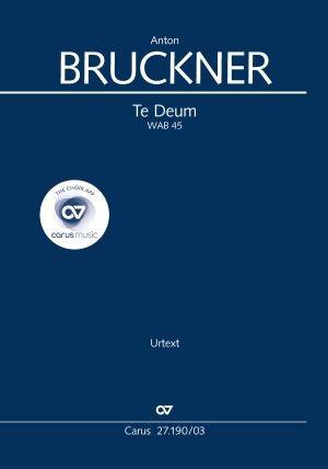 Bruckner, Anton: Te Deum WAB 45