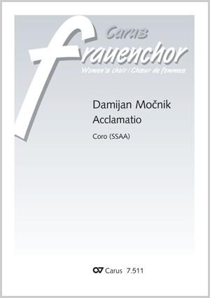 Mocnik, Damijan: Acclamatio