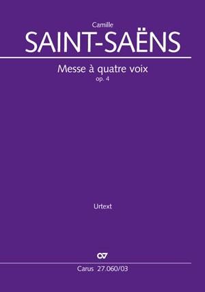 Saint-Saëns, Camille: Messe à quatre voix op. 4