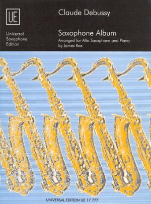 Claude Debussy - Saxophone Album