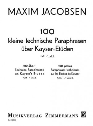 Jacobsen, M: 100 Short Technical Paraphrases On Kayser's Etudes Heft 2