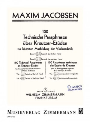 Jacobsen, M: 100 Technical Paraphrases On Kreutzer-etudes Band I Heft 1b