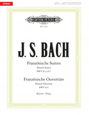 Bach, JS: French Suites BWV 812–817, French Overture BWV 831