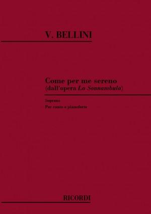 Bellini: Come per me sereno (sop)
