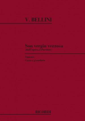 Bellini: Son Vergin vezzosa (sop)