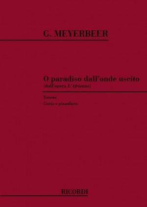 Meyerbeer: O Paradiso dall'Onde uscita (ten)