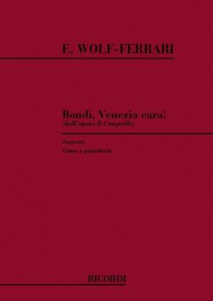 Wolf-Ferrari: Bondì, Venezia cara! (sop)