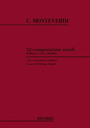 Monteverdi: 12 Composizioni vocali profane e sacre