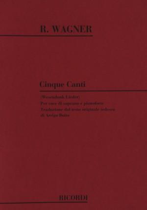 Richard Wagner: Cinque Canti