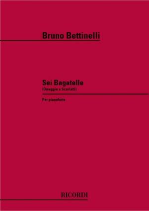 Bettinelli: 6 Bagatelles