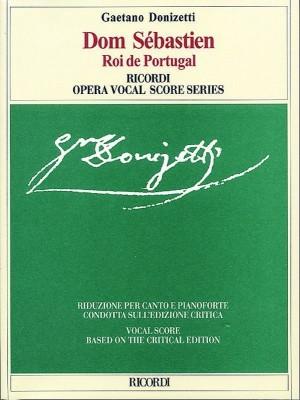 Donizetti: Dom Sébastien (Crit.Ed.)