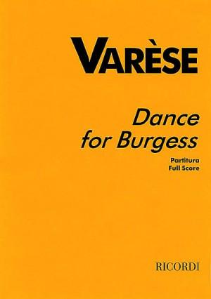 Varèse: Dance for Burgess