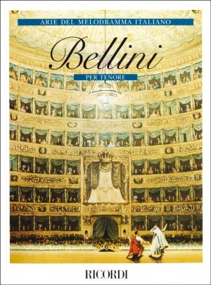 Bellini: Arias for Tenor