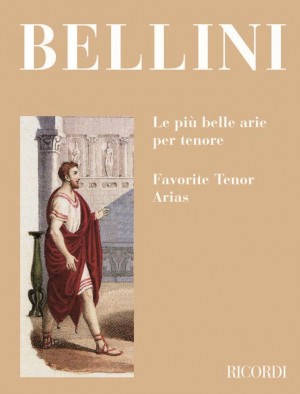 Bellini: Favourite Tenor Arias