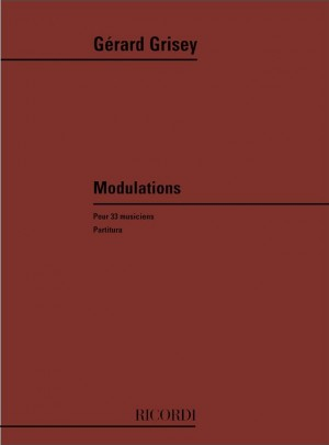 Grisey: Modulations