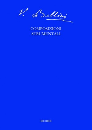 Bellini: Complete Critical Edition Vol.15