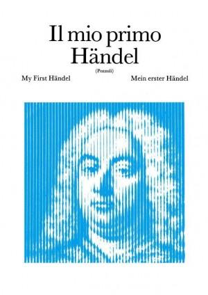 Handel: Il mio primo Händel