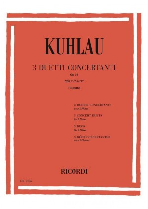 Kuhlau: 3 Duos concertants Op.10 (Ricordi)