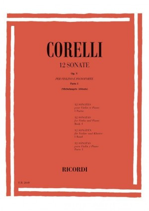 Corelli: 12 Sonatas Vol.1: No.1 - No.6