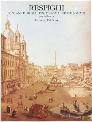 Respighi: Fontane di Roma, Pini di Roma & Feste romane Product Image