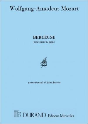 Wolfgang Amadeus Mozart: Berceuse Chant-Piano (Poeme De Jules Barbier