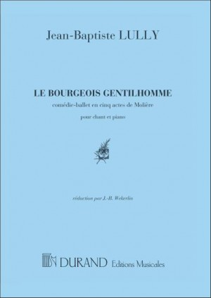 Jean-Baptiste Lully: Bourgeois Gentilhomme Chant-Piano