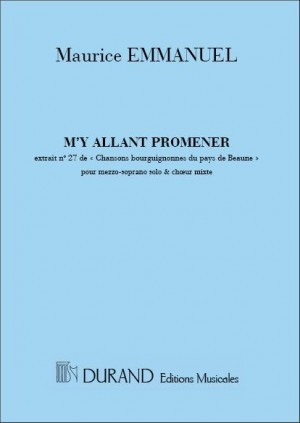 Maurice Emmanuel: M'Y Allant Promener Choeurs