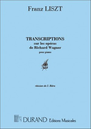 Wagner: Trancriptions sur les Opéras