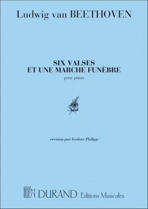 Beethoven: 6 Valses et 1 Marche funèbre (Durand)