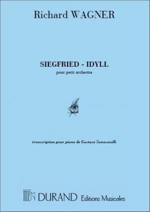 Richard Wagner: Siegfried - Idyll