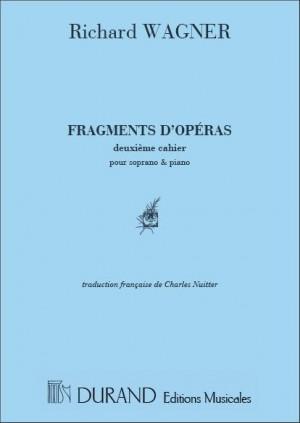 Richard Wagner: Fragments D'Operas
