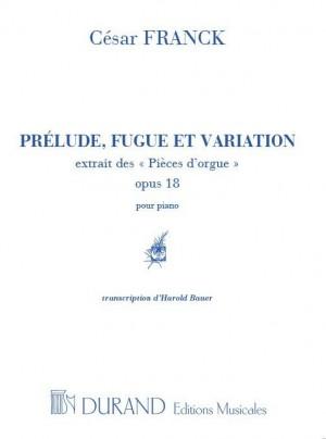 Cesar Franck: Preluden Fugue Et Variation Op. 18