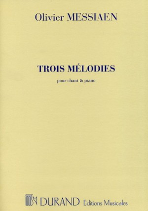 Messiaen: 3 Mélodies (sop)