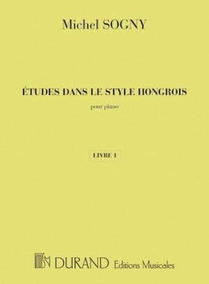 Michel Sogny: Etudes Dans Le Style Hongrois - Livre 1