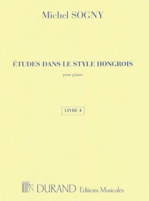 Michel Sogny: Etudes Dans Le Style Hongrois - Livre 4