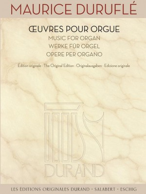 Maurice Duruflé: Oeuvres pour Orgue - Music for Organ Product Image