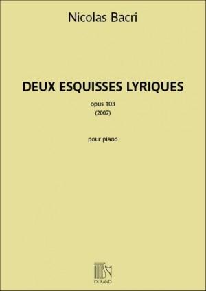 Nicolas Bacri: Deux Esquisses Lyriques opus 103