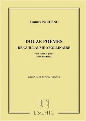 Poulenc: 12 Poèmes de Guillaume Apollinaire (med)