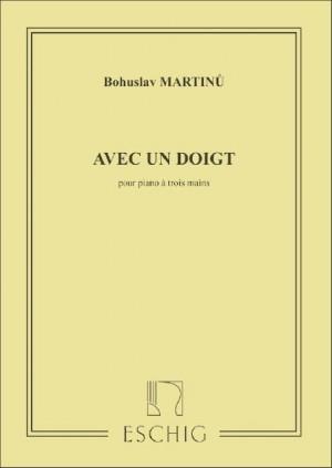 Martinu: Avec un Doigt H185