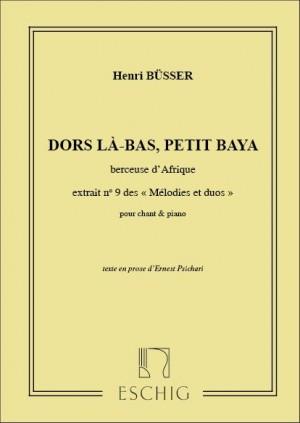 Henri Büsser: Dors La-Bas..Cht-Piano (Psichari