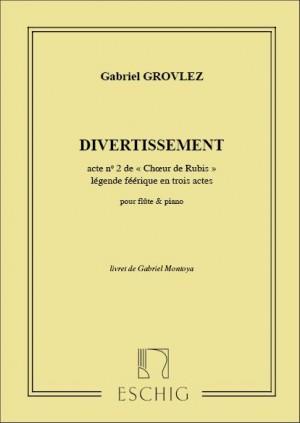 Gabriel Grovlez: Divertissement
