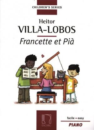 Villa-Lobos: Francette et Pià