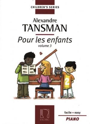 Tansman: Pour les Enfants Vol.3