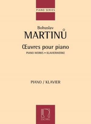 Martinu: Oeuvres pour Piano