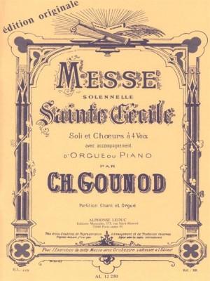 Charles Gounod: Messe Solennelle De Sainte-Cécile